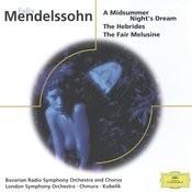 Mendelssohn: A Midsummer Night's Dream, The Hebrides Songs