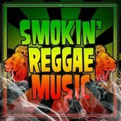 Smokin' Reggae Music Songs