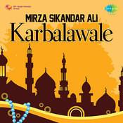 Izhar-e-gham - Mirza Sikandar Ali Songs