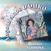 Angola Anos D'ouro: Reviver Tchinina Songs