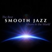 The Best Smooth Jazz Album In The World Songs