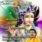 Devotional Best Of Mridul Krishna Shastri Songs