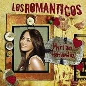 Los Romanticos- Myriam Hernandez Songs