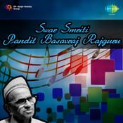 Swar Smriti - Pandit Basavraj Rajguru Songs
