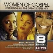 8 Great Hits: Women Of Gospel Songs