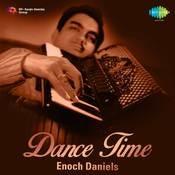 Dance Time - Enoch Daniels Songs