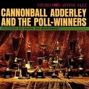 Cannonball Adderley And The Poll Winners Songs
