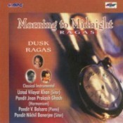 Morning To Midnight - Dusk Ragas Songs