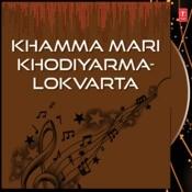 Khamma Mari Khodiyarma Songs