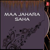 Maa Jahara Saha Songs