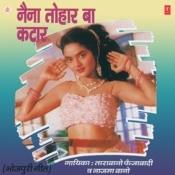 Naina Tohar Ba Kataar Songs