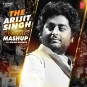 The Arijit Singh Classic Mashup Song