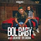 Bol Baby Songs
