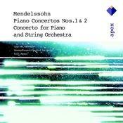 Mendelssohn : Piano Concertos Nos 1, 2 & Piano Concerto in A minor (-  Apex) Songs
