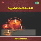 Legends - Madan Mohan Vol 3 Songs