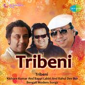 Tribeni Kishore Kumar Bappi Lahiri Rahul Dev Bur Songs