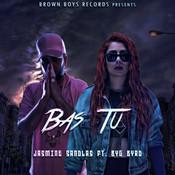 Bas Tu (feat. Byg Byrd) Song