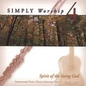 Spirit Of The Living God Songs