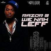 We Nah Leff Songs