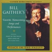 Bill Gaither's Favorite Homecoming Songs & Performances: Peace In The Valley Songs