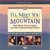 I'll Meet You On The Mountain Songs