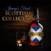 Jimmy's Finest Scottish Collection Songs
