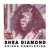 Keisha Complexion Songs
