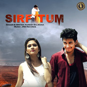 Sirf Tum Song