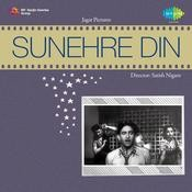 Sunehre Din Songs
