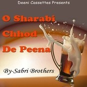 O Sharabi Chhod De Peena Songs