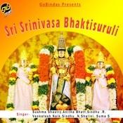 Sri Srinivasa Bhaktisuruli Songs