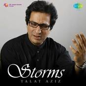 Storms - Talat Aziz Songs