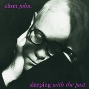 Sleeping With The Past (Remastered With Bonus Tracks) Songs