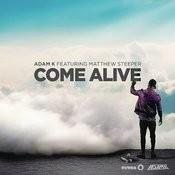 Come Alive (Radio Edit) Song