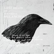 Last Breath of Youthful Melancholy (EP + Live CD) Songs