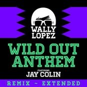 Wild Out Anthem (feat. Jay Colin) Songs