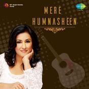 Sujata Bhattacharya Mere Humnasheen Songs