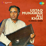 Classical Songs - Munwar Ali Khan 1 Songs