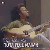 Tuta Pull Wahan Song