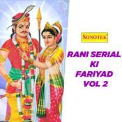 Rani Serial Ki Fariyad Part 2 Song