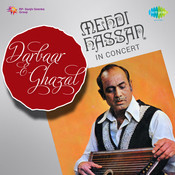 Darbaar-e-ghazal - Mehdi Hassan In Concert Songs