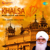 Khalsa Mero Roop Hai Khas Songs