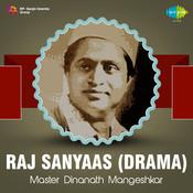 Raj Sanyaas Drama Songs