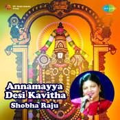 Annamayya Desi Kavitha Shobha Songs