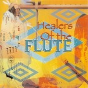 Healers Of The Flute Songs