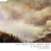 The Beautiful Dead End/Point mort Songs