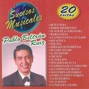 Sucesos Musicales - Pablo Beltrán Ruíz Songs