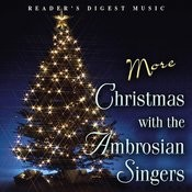 Reader's Digest Music: More Christmas With The Ambrosian Singers Songs