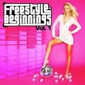 Essential Media Group Presents: Freestyle Beginnings, Vol.1 Songs