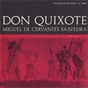 Don Quixote: By Miguel De Cervantes Saavedra Songs